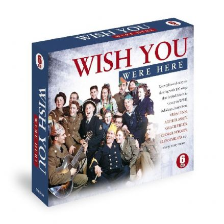 Wish you were here - World War II Songs - 6CD
